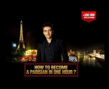 How To Become a Parisian In One Hour? Pariste.Net